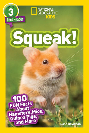 National Geographic Readers: Squeak!
