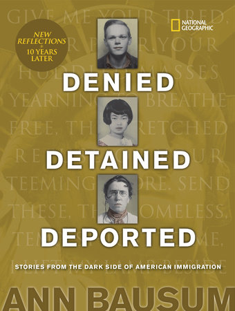Denied, Detained, Deported (Updated) by Ann Bausum