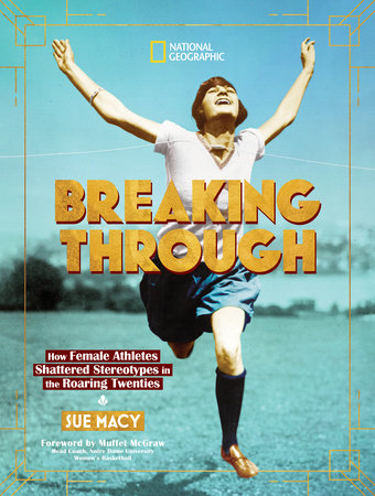 Breaking Through by Sue Macy: 9781426336768 | PenguinRandomHouse ...