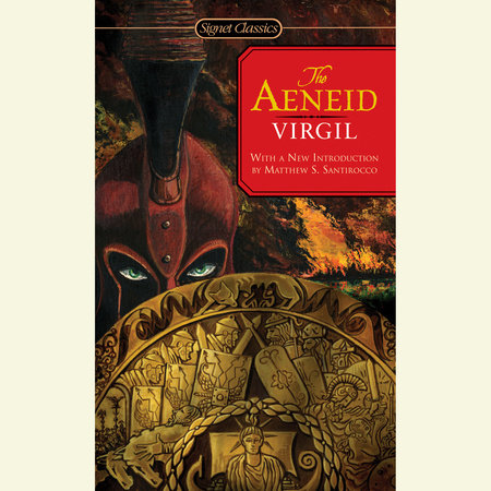 The Aeneid by Virgil and Robert Fagles