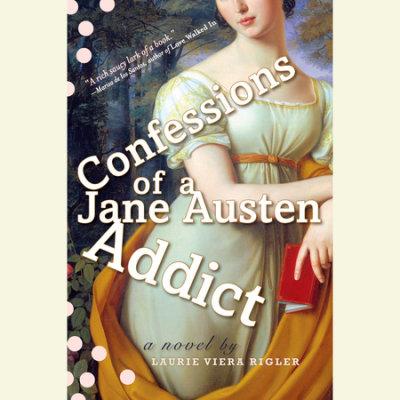 Confessions of a Jane Austen Addict cover