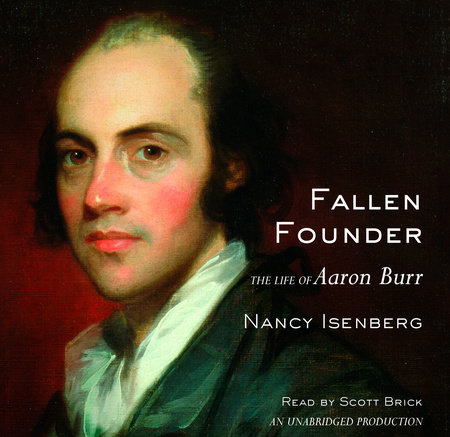 Fallen Founder by Nancy Isenberg