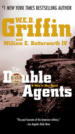 The Double Agents by W.E.B. Griffin and William E. Butterworth IV