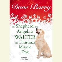 The Shepherd, the Angel, and Walter the Christmas Miracle Dog Cover