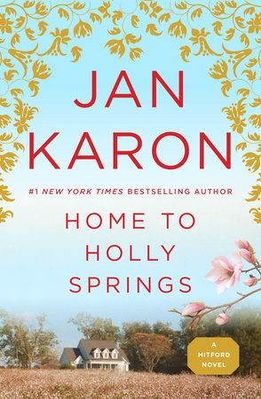 Home to Holly Springs by Jan Karon