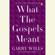What the Gospels Meant Cover