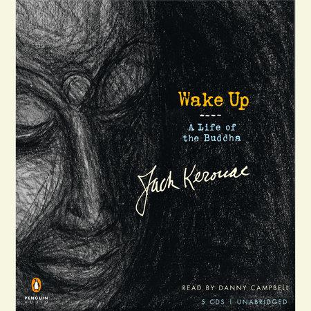 Wake Up by Jack Kerouac