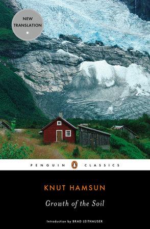 Growth of the Soil by Knut Hamsun