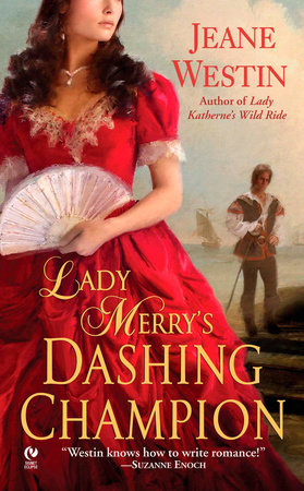 Lady Merry's Dashing Champion by Jeane Westin