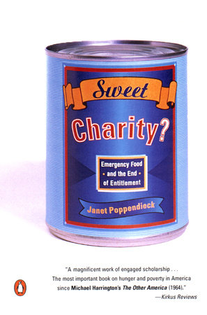 Sweet Charity? by Janet Poppendieck
