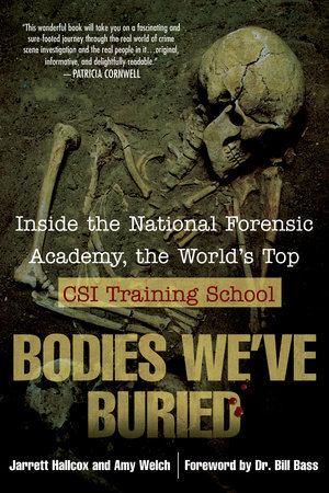 Bodies We've Buried by Jarrett Hallcox and Amy Welch
