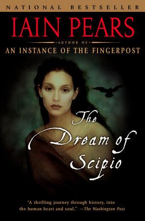 Dream of Scipio by Iain Pears