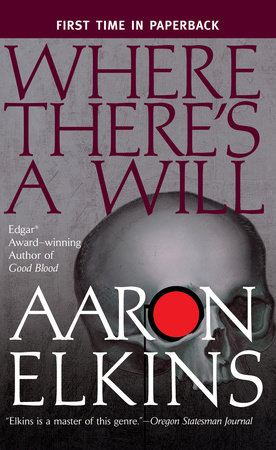Where There's a Will by Aaron Elkins