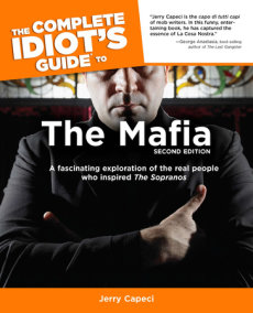 The Complete Idiot's Guide to the Mafia, 2nd Edition