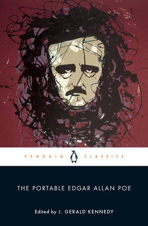 The Portable Edgar Allan Poe by Edgar Allan Poe