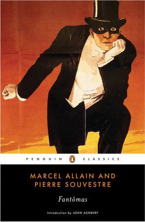 Fantomas by Marcel Allain and Pierre Souvestre