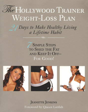 The Hollywood Trainer Weight Loss Plan By Jeanette Jenkins 9781440628658 Penguinrandomhouse Com Books