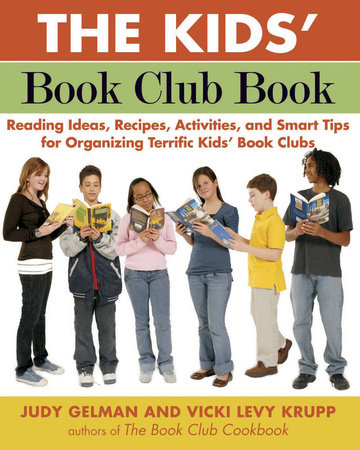 The Kids' Book Club Book by Judy Gelman and Vicki Levy Krupp