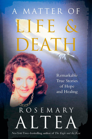 A Matter of Life and Death by Rosemary Altea