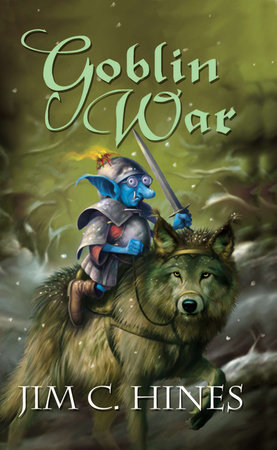 Goblin War by Jim C. Hines