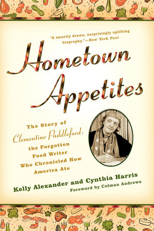 Hometown Appetites by Kelly Alexander and Cynthia Harris