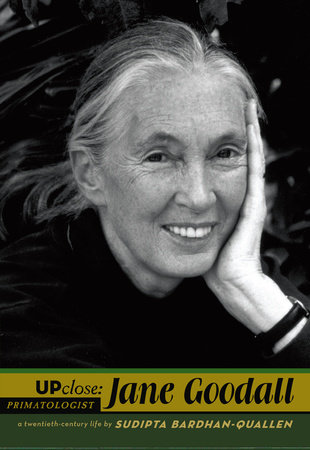 Jane Goodall by Sudipta Bardhan-Quallen