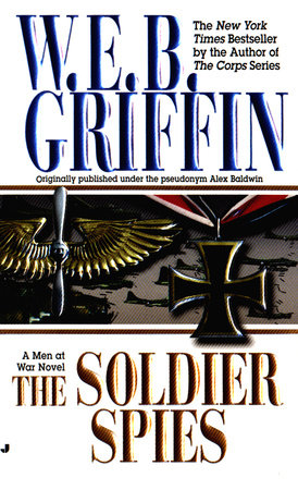 Soldier Spies by W.E.B. Griffin