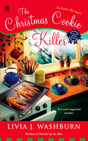 The Christmas Cookie Killer by Livia J. Washburn