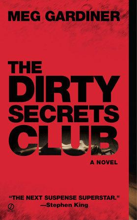 The Dirty Secrets Club by Meg Gardiner