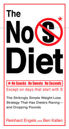 The No S Diet by Reinhard Engels and Ben Kallen