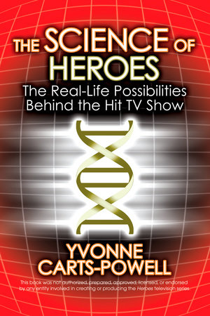The Science of Heroes by Yvonne Carts-Powell