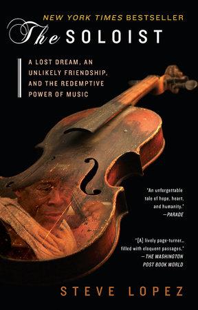 The Soloist by Steve Lopez