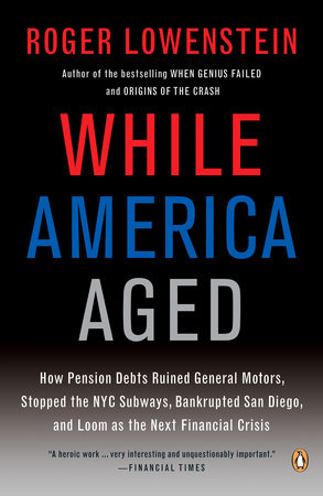 While America Aged by Roger Lowenstein