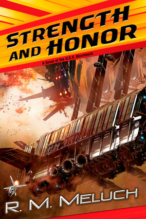 Strength and Honor by R. M. Meluch