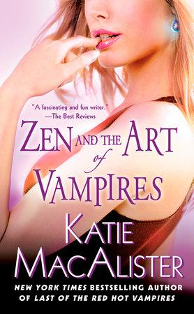 Zen and the Art of Vampires by Katie Macalister