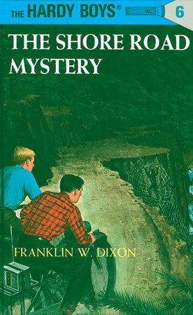 Hardy Boys 06: The Shore Road Mystery by Franklin W. Dixon