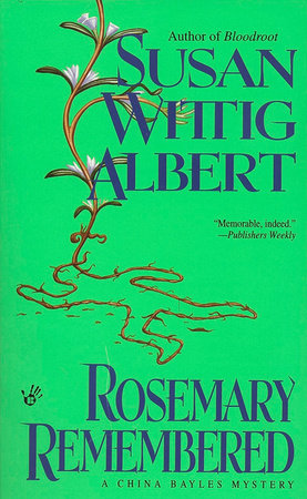 Rosemary Remembered by Susan Wittig Albert