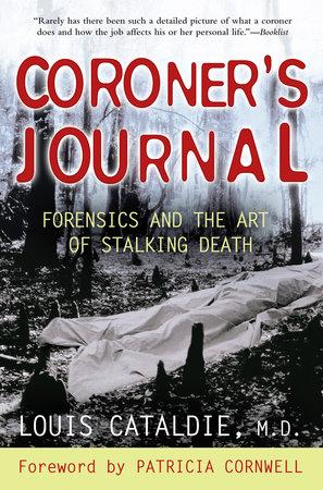 Coroner's Journal by Louis Cataldie