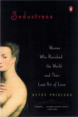 Seductress by Elizabeth Prioleau