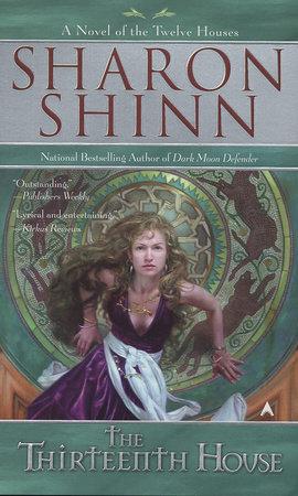 The Thirteenth House by Sharon Shinn