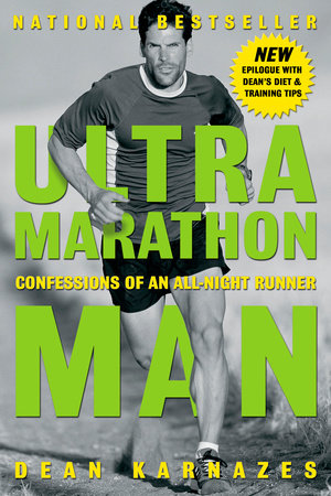 Ultramarathon Man by Dean Karnazes