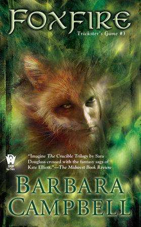 Foxfire by Barbara Campbell