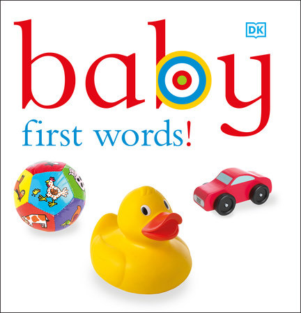 Baby: First Words! by DK