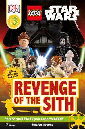 Dk Readers L3 Lego Star Wars Revenge Of The Sith By Elizabeth Dowsett 9781465408693 Penguinrandomhouse Com Books