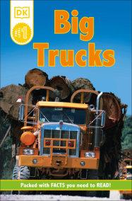 DK Readers L0: Big Trucks
