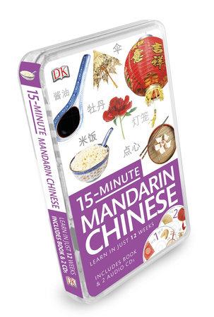 15-Minute Mandarin Chinese by DK