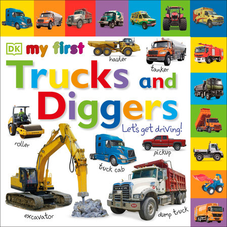 Tabbed Board Books: My First Trucks and Diggers by DK Publishing
