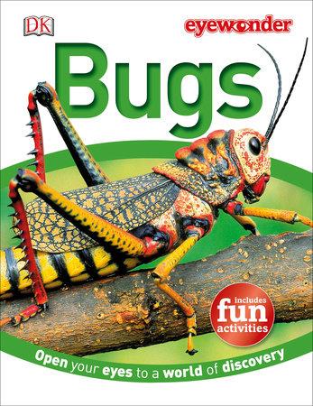 Eye Wonder: Bugs by DK