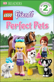 DK Readers L2: LEGO Friends Perfect Pets
