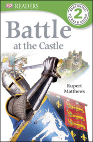 DK Readers L2: Battle at the Castle